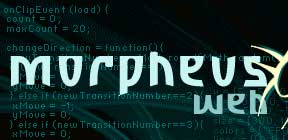 Morpheusweb.it - Risorse per webmaster: script, ASP.NET, C#, Visual Basic .Net, tutorial, asp, javascript, css, php, html, java, ADO, VBScript, forms, frames, Active Server Pages, Dynamic HTML, database, gratis per webmaster e webdesigner